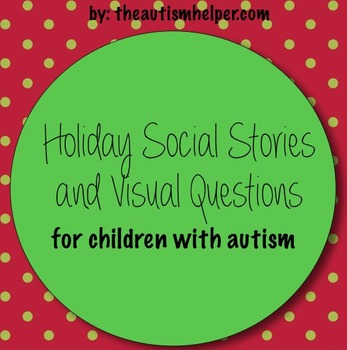 Holiday Social Stories and Visual Questions for Children with Autism