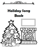 Holiday Song Book (Classic Christmas Songs)