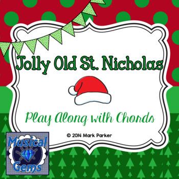 Jolly Old St. Nicholas Play Along