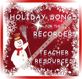 Holiday Song Resource Bundle for Teachers