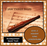 Holiday Song for Recorder: I Saw Three Ships
