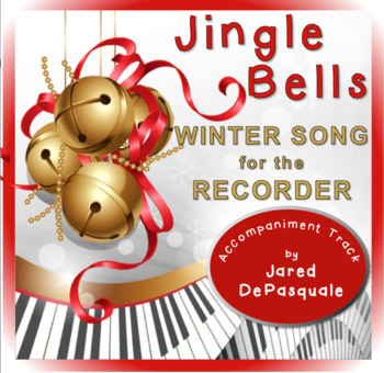 Holiday Song for Recorder: Jingle Bells, Refrain