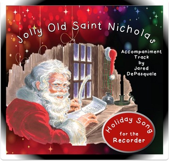 Holiday Song for Recorder: Jolly Old St. Nicholas