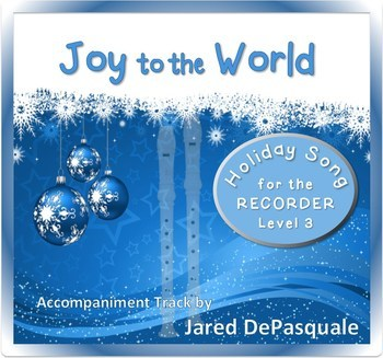 Holiday Song for Recorder: Joy to the World