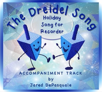 Holiday Song for Recorder: The Dreidel Song