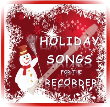 Holiday Songs for The Recorder, Student Book