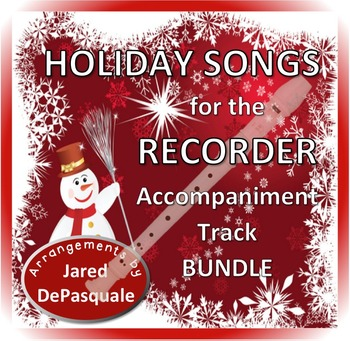 Holiday Songs for the Recorder Accompaniment Soundtrack BUNDLE