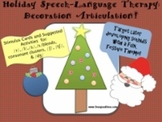 Holiday Speech-Language Therapy: Decoration Articulation!
