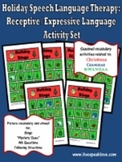 Holiday Speech Language Therapy: Receptive-Expressive  Bingo &  Activity Set