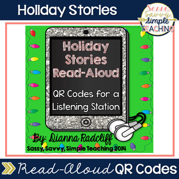 Holiday Stories Read-Aloud using QR Codes (Listen to Reading)