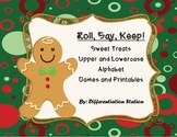 "Holiday Sweet Treats:  ""Roll, Say, Keep!"" Alphabet Center,"