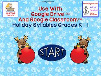 For Google Classroom Holiday Syllables Grades K-1 Interactive Self-Correcting