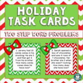 Christmas Math Task Cards - Two Step Christmas Math Problems