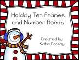 Holiday Ten Frames and Number Bonds