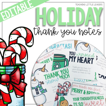 Holiday Thank You Notes {Editable}