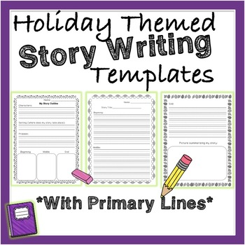 Holiday Themed Beginning Middle And End Story Writing Template