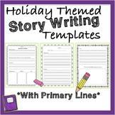 Holiday Themed Beginning, Middle and End Story Writing Template *Primary Lines