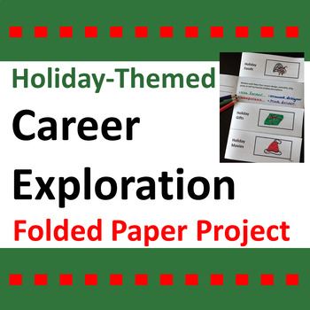 Holiday Themed Career Exploration Folded Paper Project