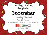 MORNING MEETING: Themed Template- CHRISTMAS/ DECEMBER