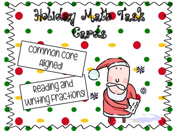 Holiday Themed Fraction Task Cards- Perfect for Centers!