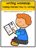First Grade How-To Writing: Holiday Theme