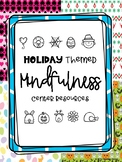 Holiday Themed Mindfulness Resources