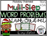Holiday Themed Multi-Step Word Problems - teks 4.5A