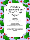 Holiday Themed Stationary and Final Draft Paper