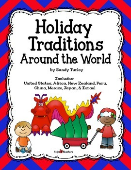 Holiday Traditions Around the World