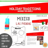 Holiday Traditions Around the World - Mexico (Las Posadas)