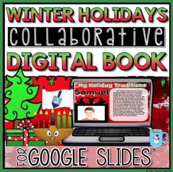 Holiday Traditions Collaborative Digital Book in Google Slides