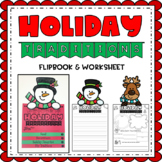 Holiday Traditions Flipbook/Worksheet {December Writing} Christmas