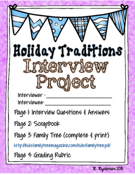 Holiday Traditions Interview Project