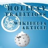 Holiday Traditions Wikipedia Article - Fun Non-Fiction Writing Activity