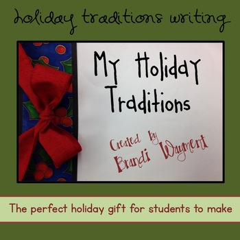 Holiday Traditions Writing