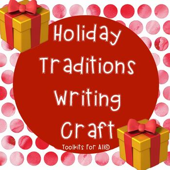 Holiday Traditions Writing Craft