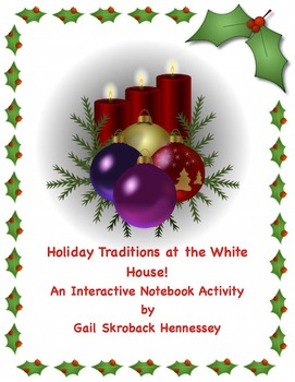 Holiday Traditions at the White House: Interactive Noteboo