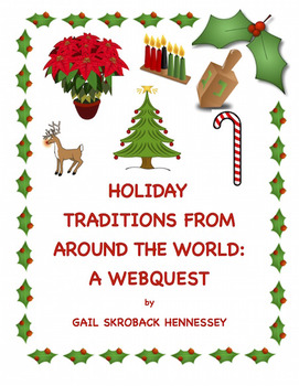 Holiday Traditions from Around the World(Webquest)