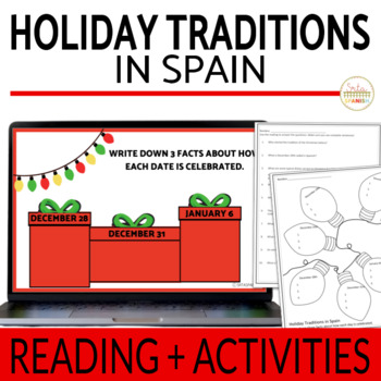 Holiday Traditions in Spain- Reading, Comprehension ?s & Graphic Organizer