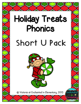 Holiday Treats Phonics: Short U Pack