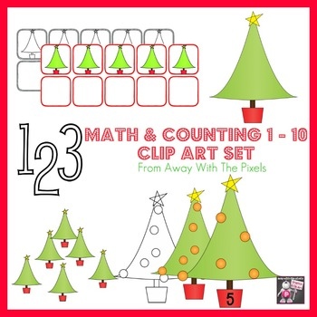 Holiday Tree Counting & Math Clip Art 1 - 10 - Color and Blacklines!