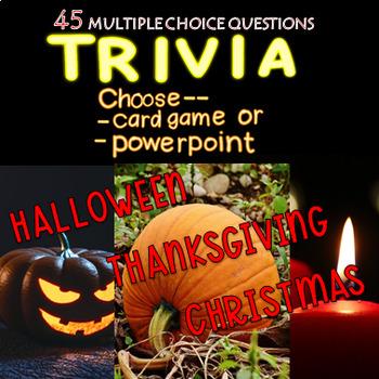 Holiday Trivia -Halloween/Thanksgiving/Christmas BUY 2 GET 1 FREE