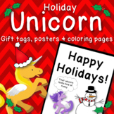Holiday Unicorn Gift Tags, Posters, and Coloring Pages. Ed