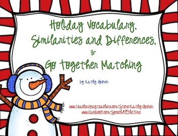 Holiday Vocabulary, Similarities and Differences, & Go Tog