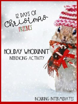 Holiday Whodunnit - Inferencing Activity - 12 Days of Christmas Freebies - Day 4