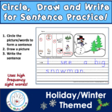 Holiday/Winter Circle, Draw and Write Sentences with Word Pictures