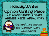 Holiday--Winter--December Opinion Writing Piece Pack--Common Core Aligned