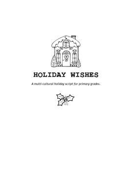Holiday Wishes  A multi cultural script for elementary music