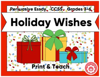 A Holiday Wish For Our School: Opinion Or Persuasive Essay