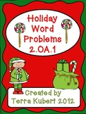 Holiday Word Problems 2.0A.1